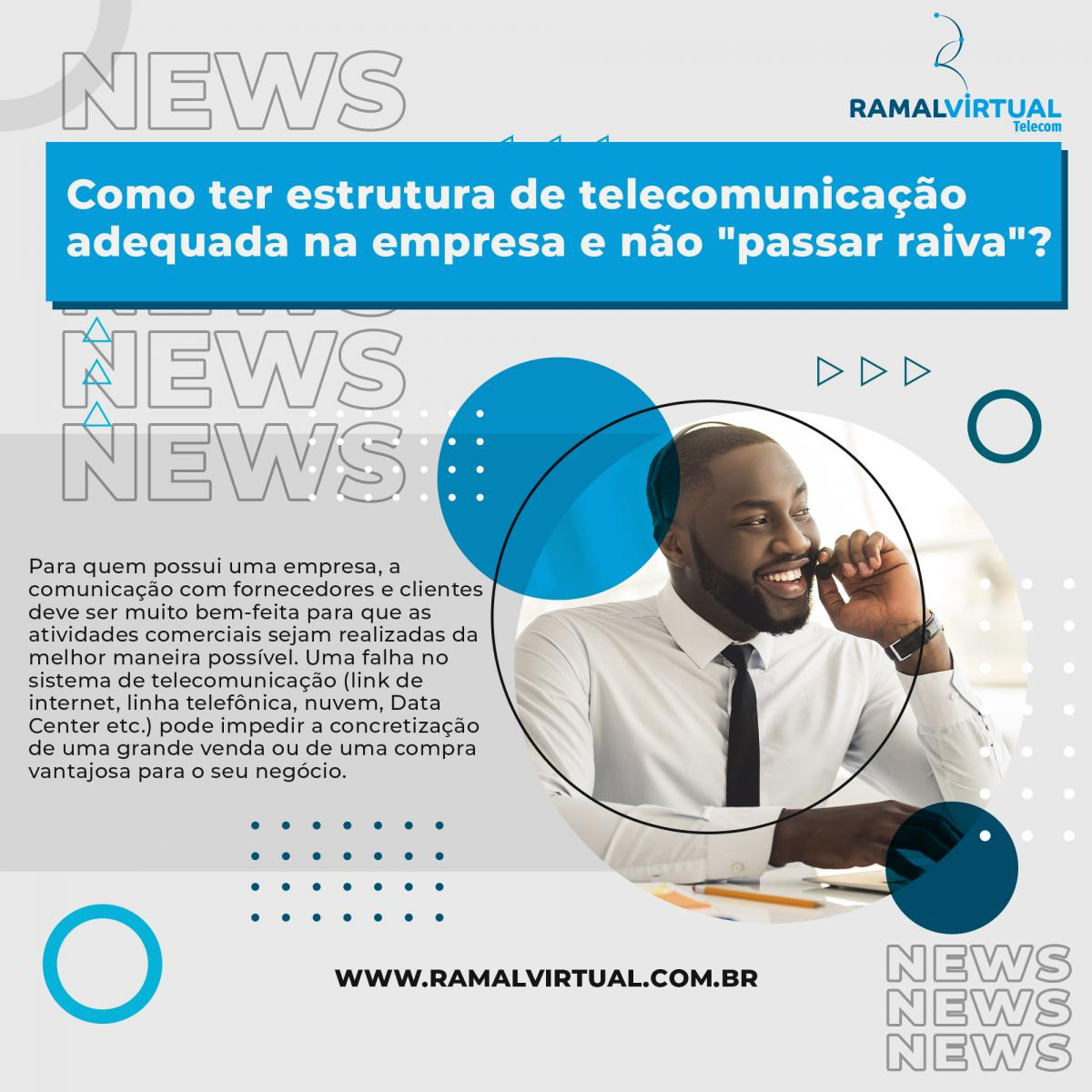 [Como ter estrutura de telecomunicação adequada na empresa e não