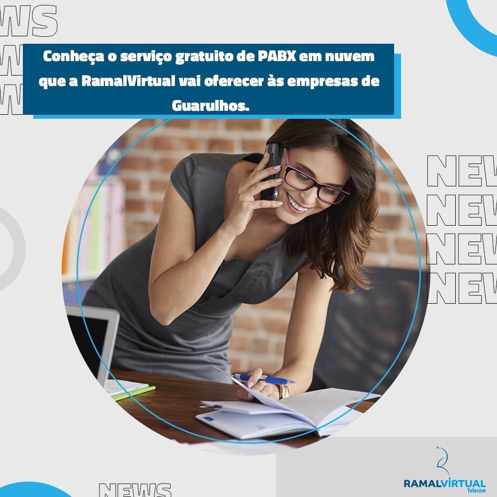 [Conheça o serviço gratuito de PABX em nuvem que a RamalVirtual vai oferecer às empresas de Guarulhos]