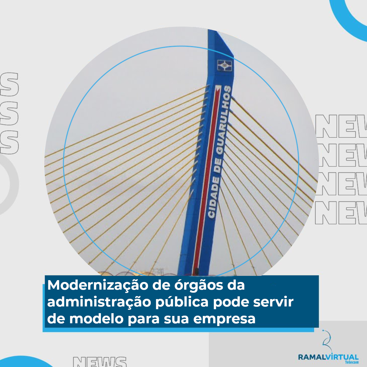 [Modernização de órgãos da administração pública pode servir de modelo para sua empresa]