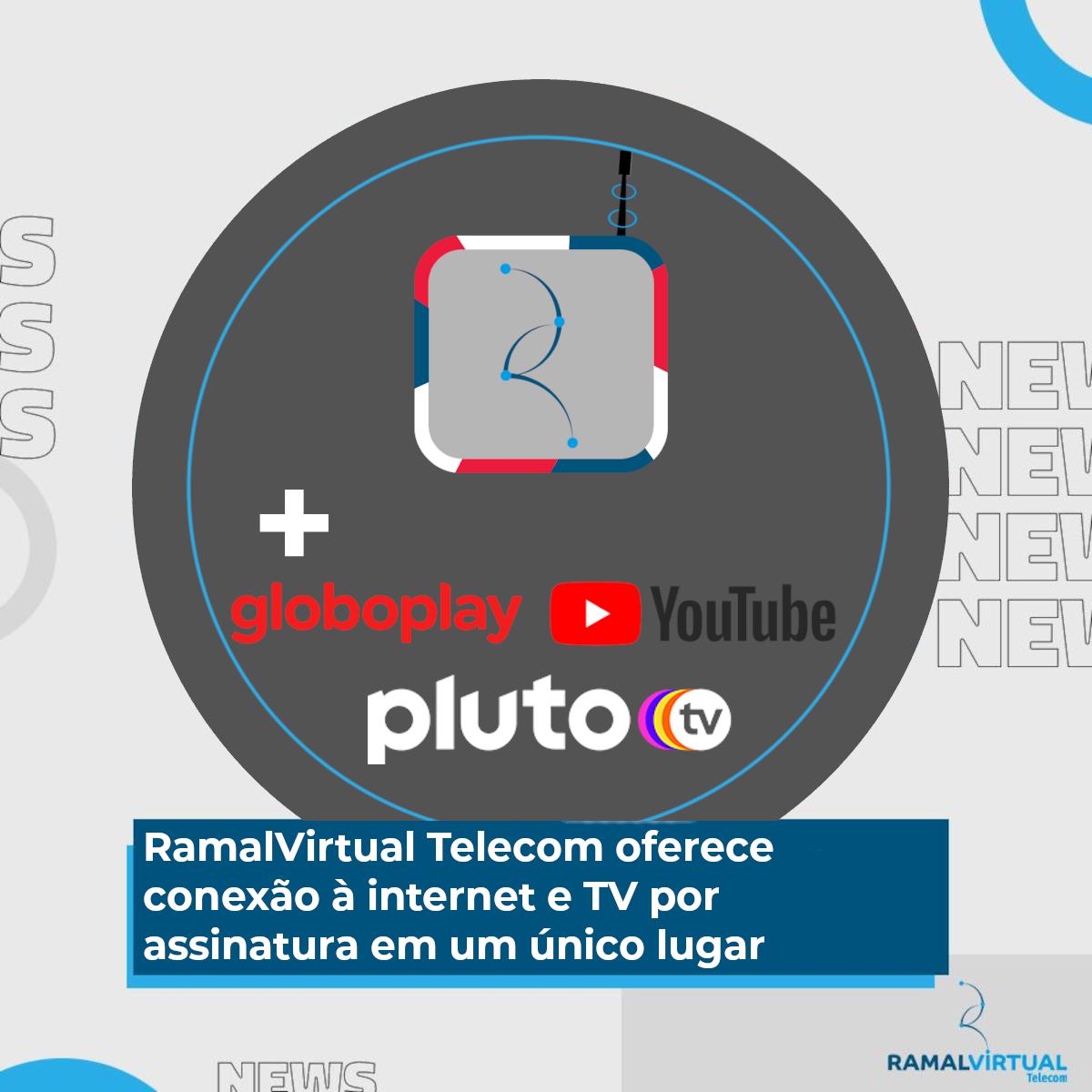 [RamalVirtual Telecom oferece conexão à internet e TV por assinatura em um único lugar]