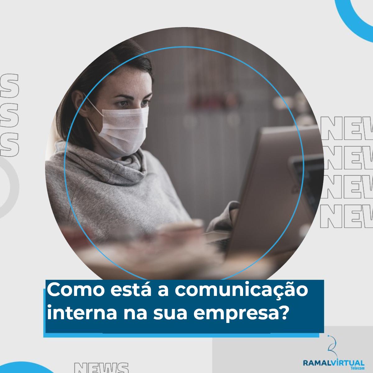 [Como está a comunicação interna na sua empresa?]