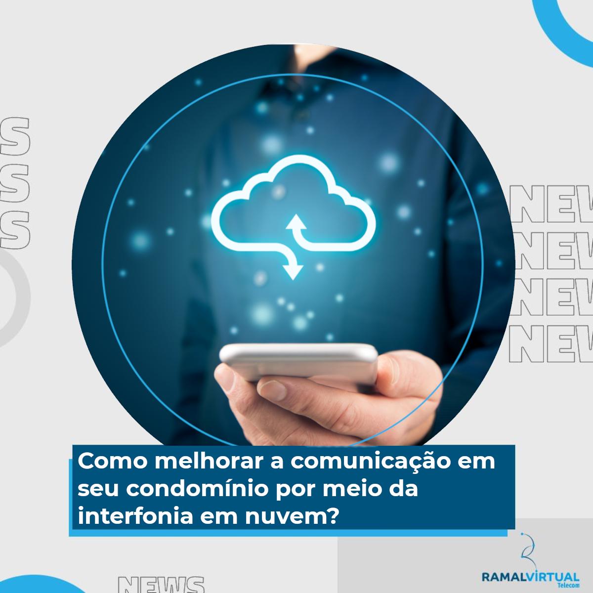 [Como melhorar a comunicação em seu condomínio por meio da interfonia em nuvem?]